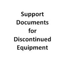 SKU number: Support Documents for Discontinued Equipment